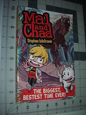 Mal and Chad The Biggest, Bestest Time Ever ! New Unread Graphic Novel McCranie