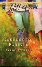 Journey to Forever by Carol Steward SC NEW  LOW SHIP