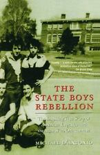 THE STATE BOYS REBELLION: By Michael D'Antonio Eduction Textbook HARDCOVER 2005