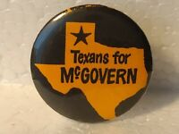 "Vintage Texans For George McGovern 1.25"" Political Pin Button pin3067"