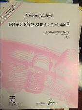 Du Solfège sur la F.M 440.  3 / Chant audition Analyse / Jean MArc Allerme Eleve