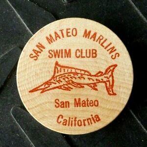 VINTAGE SAN MATEO CALIFORNIA SWIM CLUB MARLINS WINER TIME WOODEN NICKEL