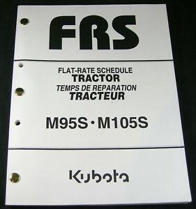 Kubota M95S M105S Tractor Flat Rate Schedule for Service Repair Time Manual Book