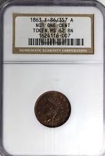 """1863, CIVIL WAR TOKEN, """"NOT ONE CENT"""" NCG MS 62 BROWN, F- 86/357"""