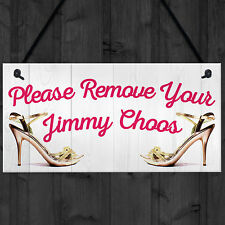 Red Ocean Please Remove Your Jimmy Choos Shabby Shoes Plaque Sign Chic Home