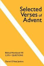 Selected Verses of Advent : Biblical Workbook III by Darrel O. Jenkins (2001,...