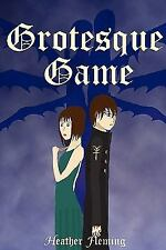 Grotesque Game by Heather Fleming (2009, Paperback)