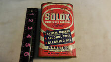 Vintage Oil Advertising Tin, Solox Denatured Alcohol, Shellac, Fuel Gas, Solvent