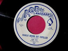 JOE TEX - Charlie Brown Got Expelled - clean 45 rpm - Ace 559