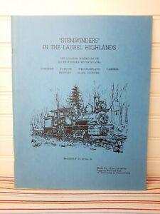 Logging Railroad Era Of Lumbering Series #13 Stemwinders In The Laurel Highlands
