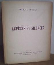 Marcel BEGUEY: Arpèges et silences/envoi + lettre à MAUBERT/portrait : GRINSSON