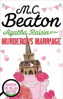 M C BEATON ___ AGATHA RAISIN AND THE MURDEROUS MARRIAGE ___ BRAND NEW
