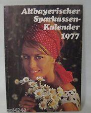 ++ Altbayerischer Sparkassen-Kalender - 1977 - Ein Wegbegleiter..... ++Hhj