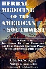 Herbal Medicine of the American Southwest by Charles W. Kane