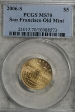 2006-S Gold $5 Commem San Francisco Old Mint PCGS MS-70!