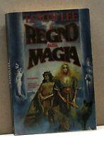 IL REGNO DELLA MAGIA - T. Lee [libroI ediz. Bibliot. di Fantasy '92]
