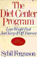 The Diet Center Program: Lose Weight Fast and Keep