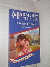 LA PORTA DEL SOLE Morgana Malory Harlequin Mondadori 1991 harmony 9 romanzo di