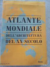 LIBRO ARCHITETTURA ATLANTE MONDIALE DELL'ARCHITETTURA DEL XX SECOLO