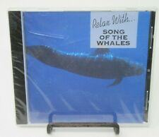 RELAX WITH.... THE SONG OF THE WHALES AUDIO CD, LOW GROWLS, CREAKS & GROANS, NEW