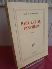PAPA EST AU PANTHÉON  Alix de Saint-André