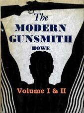 Modern Gunsmith Volume I & II James Howe 50 BONUS FREE Books PDF FREE POST