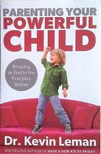 PARENTING YOUR POWERFUL CHILD Leman - End the Everyday Battles - Parenting Book
