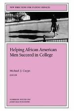 Helping African American Men Succeed in College: New Directions for-ExLibrary