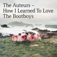 The Auteurs - How I Learned To Love The Bootboys (2CD Expanded Edition)