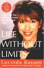 Life Without Limits by Lucinda Bassett