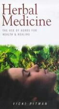 Herbal Medicine: The Use of the Herbs for Health and Healing (Health Essentials