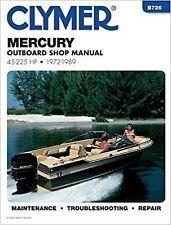 Clymer Manuals Mercury 45 - 225 HP Outboard 1972-1989 B726