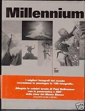 MILLENNIUM = MONTAGNA = FOTOGRAFIE = Paul Helbronner
