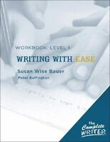 The Complete Writer: Level 1 Workbook for Writing with Ease [The Complete Writer