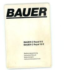 SUPER 8-BAUER C Royal 6 e e 10 e genauchsanleitung