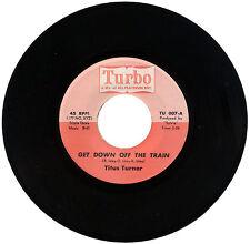 "TITUS TURNER  ""GET DOWN OFF THE TRAIN c/w SAGA OF PETE LATIMORE""    LISTEN!"