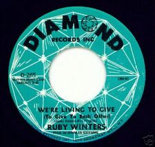 RUBY WINTERS - We're Living to Give - NORTHERN 45 VG+