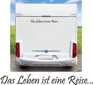 Wohnmobil Caravan Wohnwagen Sprüche Aufkleber Das Leben ist eine Reise....