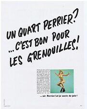 PUBLICITE ADVERTISING 104 1969 PERRIER c'est bon pour les grenouilles