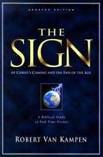 The Sign Of Christ's Coming And The End Of The Age Robert Van Kampen Paperback