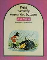 Piglet is Entirely Surrounded by Water (Piglet Books), Milne, A. A., Very Good B