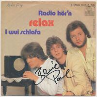 "RELAX - Radio hör'n - 7"" Single - Hülle SIGNIERT von BERNIE PAUL"