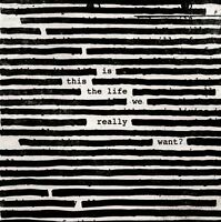 IS THIS THE LIFE WE REALLY WANT - ROGER WATERS (EXPLICIT) [CD 2017] NEW & SEALED