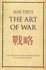 Sun Tzu's The Art of War: A 52 Brilliant Ideas Interpretation By Karen McCreadie
