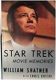 Star Trek Movie Memories by William Shatner, Chris Kreski