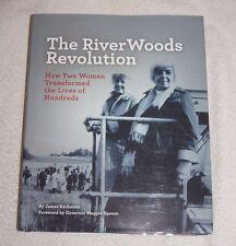 RiverWoods Revolution : How Two Women Transformed the Lives of Hundreds 2014