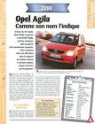 Opel Agila 2000 GERMANY DEUTSCHLAND ALLEMAGNE Car Auto FICHE FRANCE