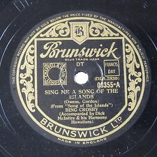 78rpm BING CROSBY sing me a song of the islands / blue shadows & white gardenias