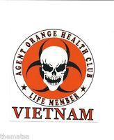 VIETNAM LIFE MEMBER AGENT ORANGE HEALTH CLUB MILITARY DECAL STICKER