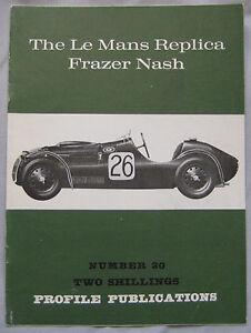 Profile Publications magazine Issue 20 featuring Frazer Nash Le Mans Replica